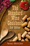 Anne Director - The Standard Wine Cookbook