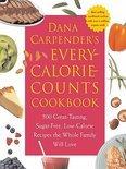 Dana Carpender's Every Calorie Counts Cookbook - Dana Carpender