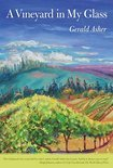 A Vineyard in My Glass - Gerald Asher