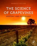 Markus Keller - The Science of Grapevines