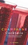 A. J. Rathbun - Champagne Cocktails