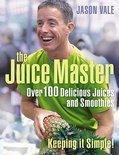 Jason Vale - The Juice Master Keeping it Simple