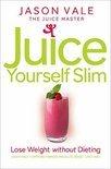 Jason Vale - Juice Yourself Slim