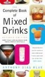 Complete Book of Mixed Drinks - Anthony Dias Blue