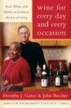 Dorothy J. Gaiter - Wine for Every Day and Every Occasion