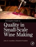 A Complete Guide to Quality in Small-Scale Wine Making - Elizabeth Frankish