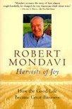 Harvests of Joy: How the Good Life Became Great Business - Robert Mondavi