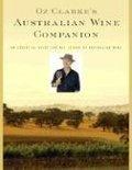 Oz Clarke - Oz Clarke's Australian Wine Companion
