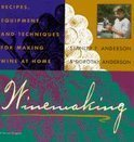 Stanley F. Anderson - Winemaking
