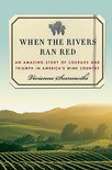 When the Rivers Ran Red - Vivienne Sosnowski