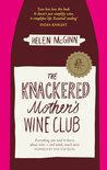 The Knackered Mother's Wine Club - Helen Mcginn
