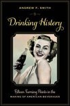 Andrew F. Smith - Drinking History