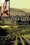 George Gmelch - Tasting the Good Life