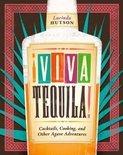 Lucinda Hutson - !Viva Tequila!