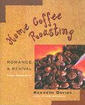 Home Coffee Roasting - Kenneth Davids
