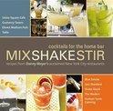 - Mix Shake Stir