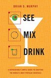 Brian D Murphy - See Mix Drink