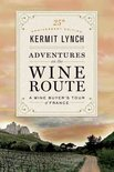 Kermit Lynch - Adventures on the Wine Route