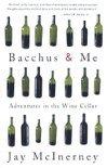 Bacchus & ME - Jay McInerney