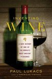 Inventing Wine - Paul Lukacs