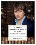 Oldman's Brave New World of Wine - Mark Oldman