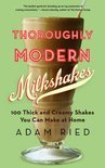 Thoroughly Modern Milkshakes - Adam Reid