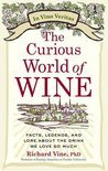 The Curious World of Wine - Richard Vinen