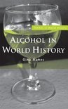 Gina Hames - Alcohol in World History