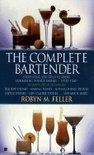 Robyn M. Feller - The Complete Bartender