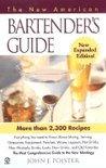 John J. Poister - The New American Bartender's Guide