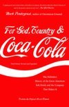 For God, Country and Coca-Cola - Mark Pendergrast
