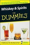 Whiskey and Spirits For Dummies - Perry Luntz