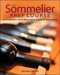 The Sommelier Prep Course - M. Gibson