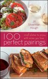 Jill Silverman Hough - 100 Perfect Pairings