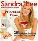 Sandra Lee - Semi-Homemade Cocktail Time