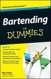 Ray Foley - Bartending For Dummies