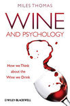 Wine and Psychology - Miles Thomas