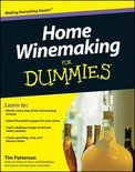 Tim Patterson - Home Winemaking for Dummies