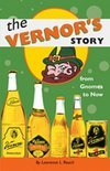 The Vernor's Story - Lawrence L. Rouch