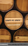 Grape vs. Grain - Charles W. Bamforth
