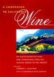 A Companion to California Wine - Charles L. Sullivan