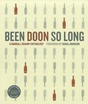 Been Doon So Long - Randall Grahm