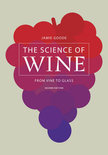 The Science of Wine - Jamie Goode