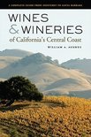 Wines and Wineries of California's Central Coast - William A Ausmus