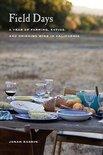 Jonah Raskin - Field Days