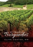 My Favorite Burgundies - Clive Coates