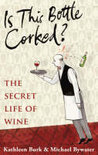 Is This Bottle Corked? - Kathleen Burk