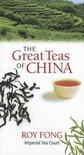 Roy Fong - The Great Teas of China