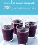 Hamlyn - 200 Juices & Smoothies