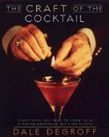 The Craft of the Cocktail - Dale Degroff